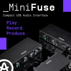 Представляем линейку MiniFuse: Играйте. Записывайте. Производите.