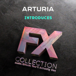 Arturia выпускает FX Collection